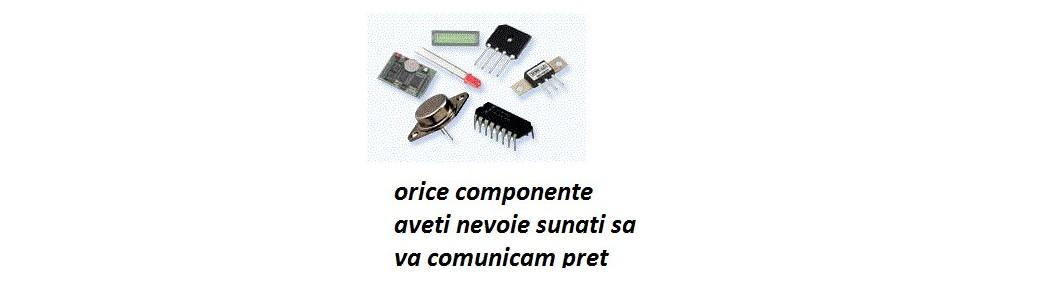 Componente electronice :ventilatoare , tranzistori, circuite integrate ,relee,senzori,rezistente ,